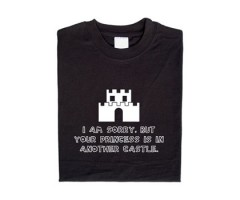Super Mario Shirt: Your princess is in another castle